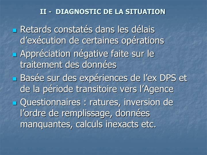 Ii diagnostic de la situation