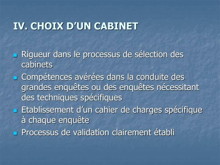 IV. CHOIX D'UN CABINET