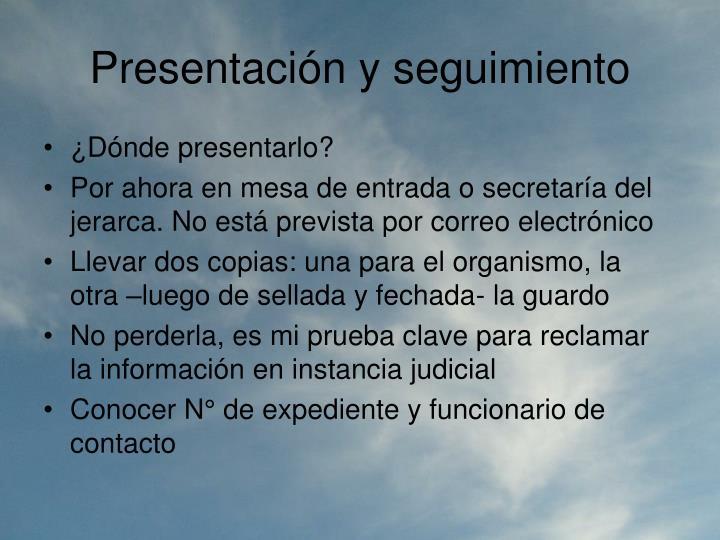 Presentación y seguimiento