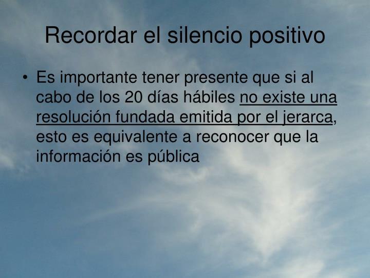 Recordar el silencio positivo