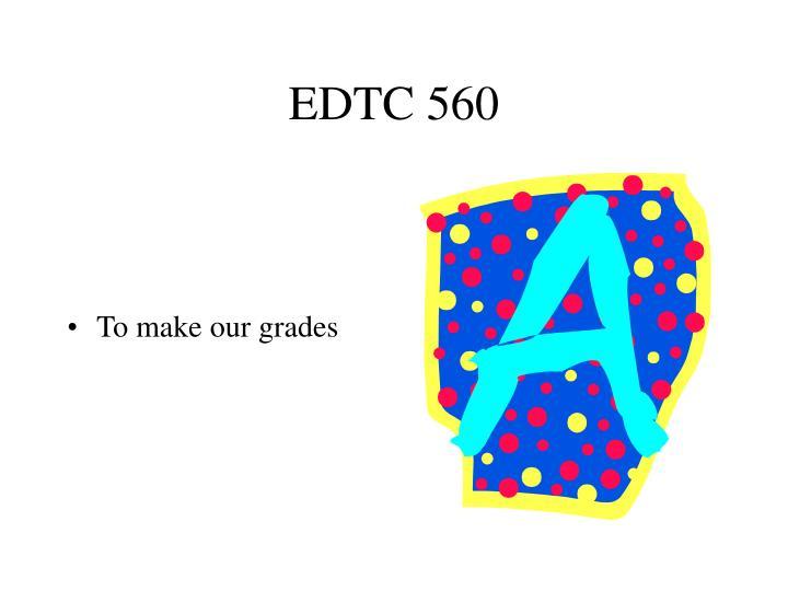 EDTC 560