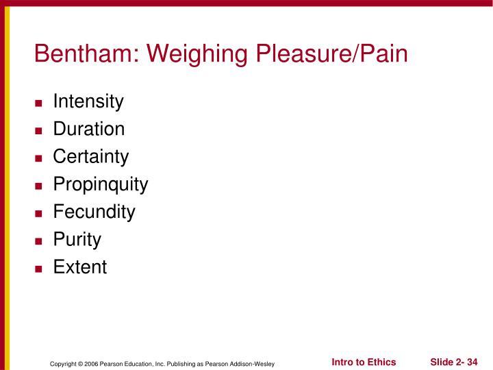 Bentham: Weighing Pleasure/Pain
