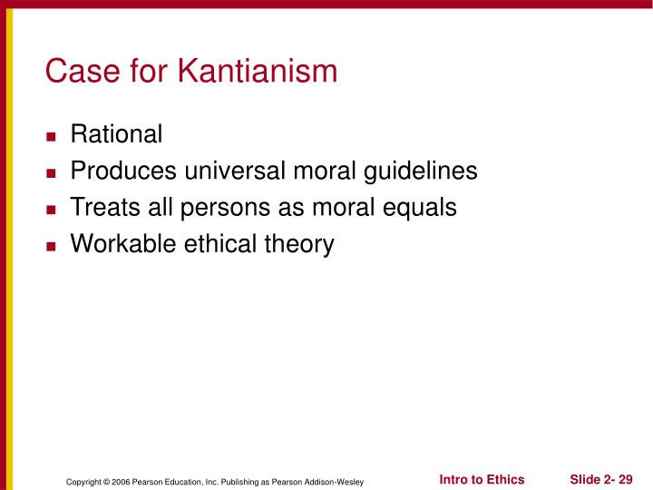 Case for Kantianism