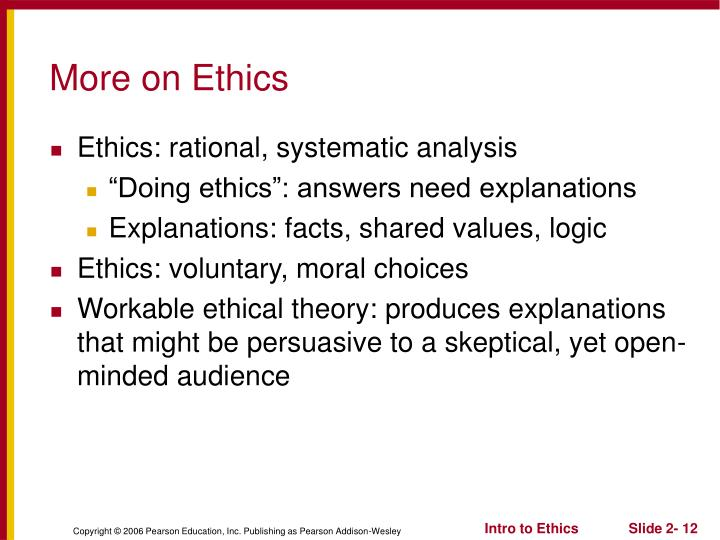 More on Ethics