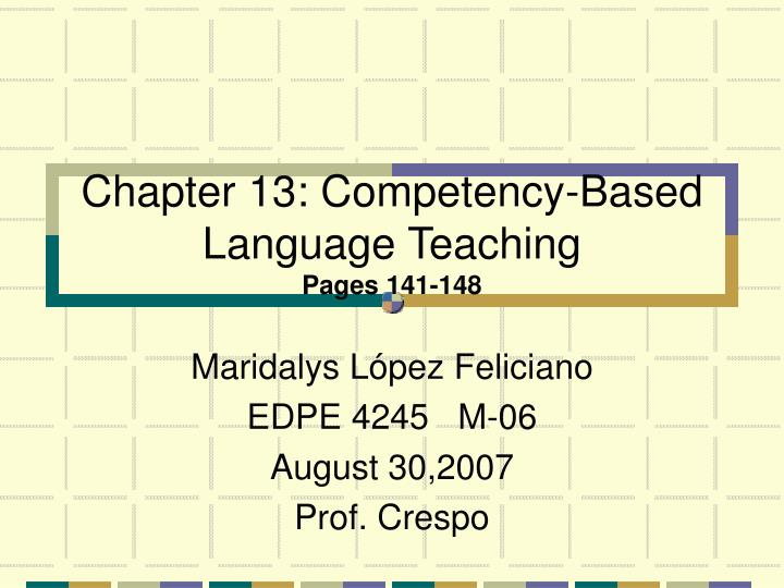 Chapter 13 competency based language teaching pages 141 148