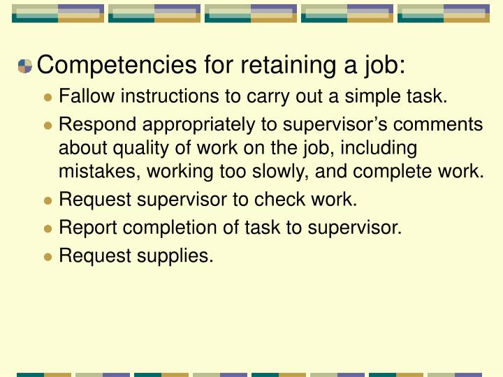 Competencies for retaining a job: