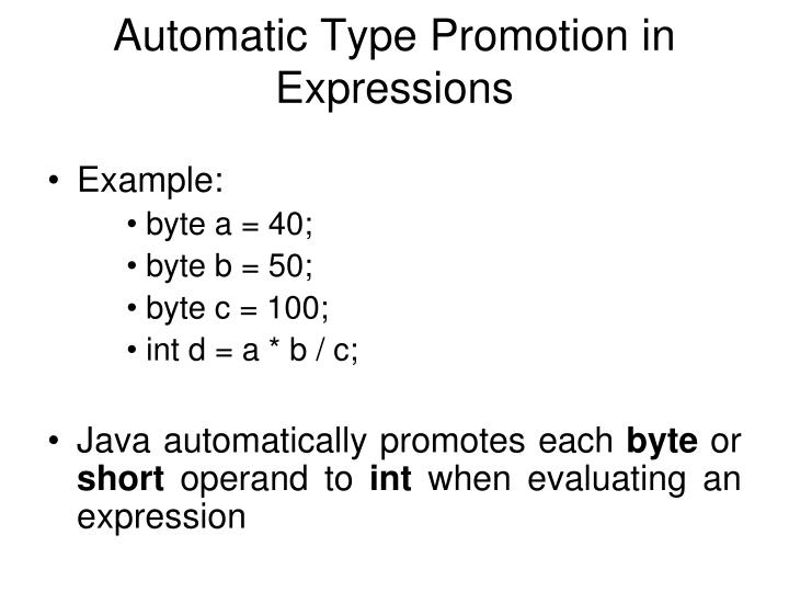 Automatic Type Promotion in Expressions