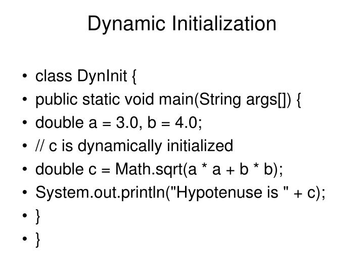 Dynamic Initialization