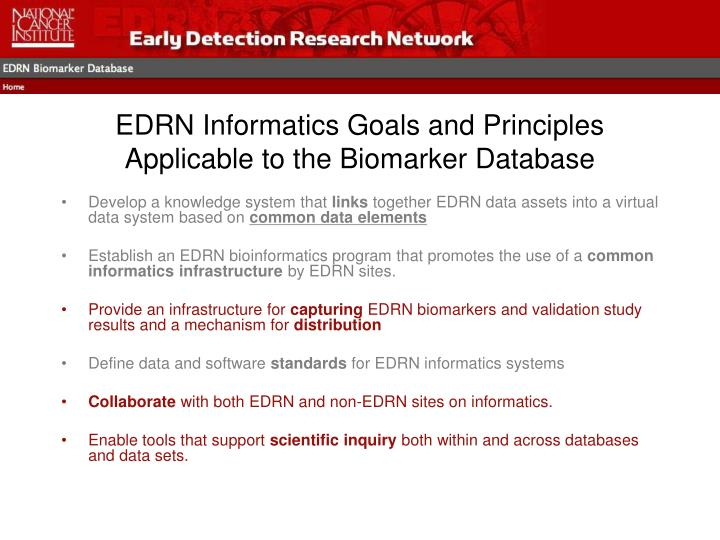 Edrn informatics goals and principles applicable to the biomarker database