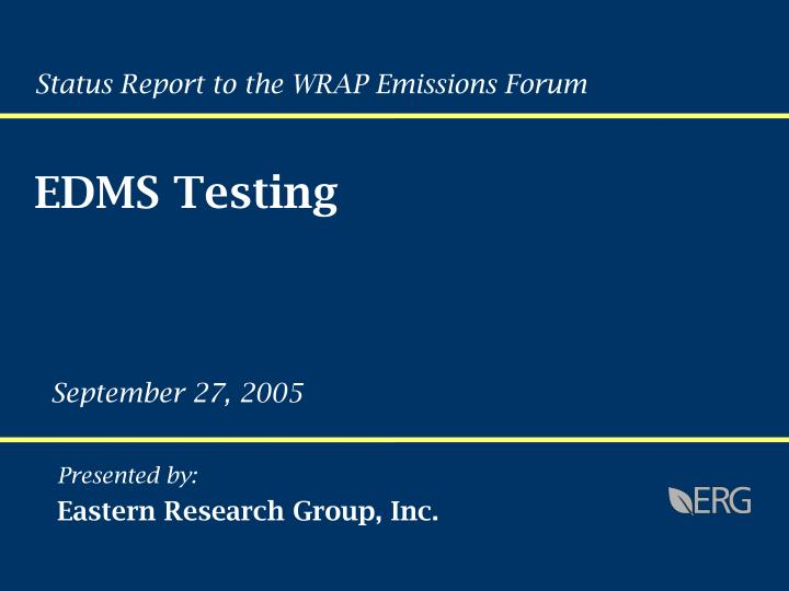 Status Report to the WRAP Emissions Forum