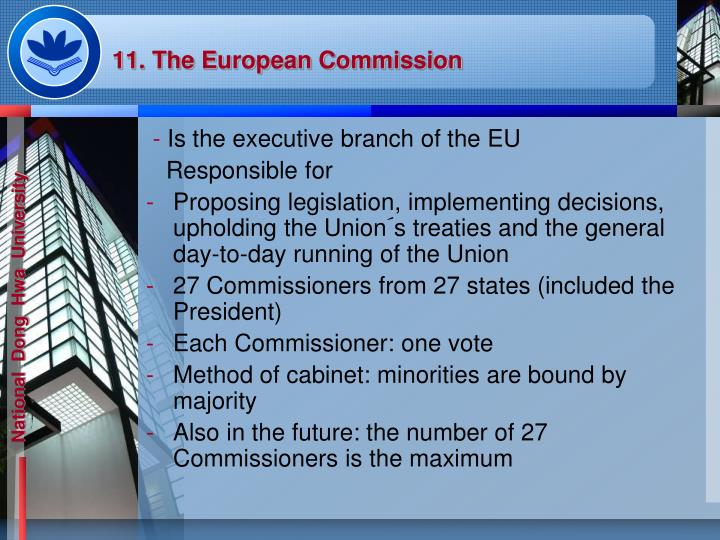 11. The European Commission