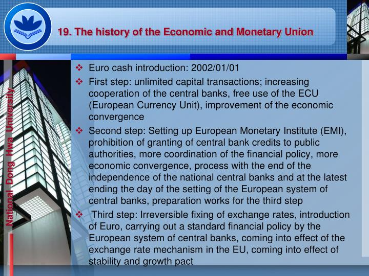 19. The history of the Economic and Monetary Union