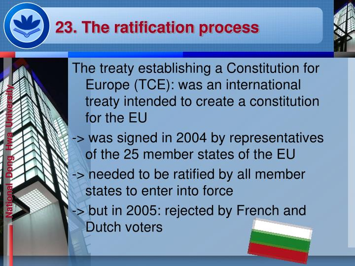 23. The ratification process