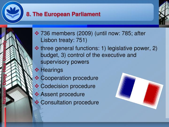 8. The European Parliament