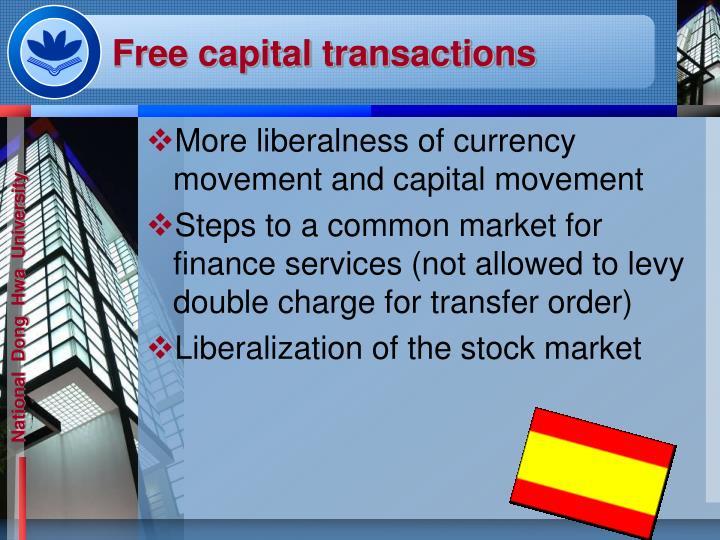 Free capital transactions