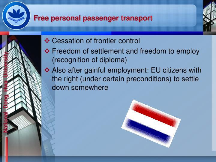 Free personal passenger transport