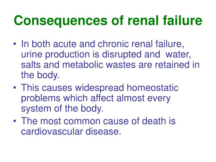 Consequences of renal failure