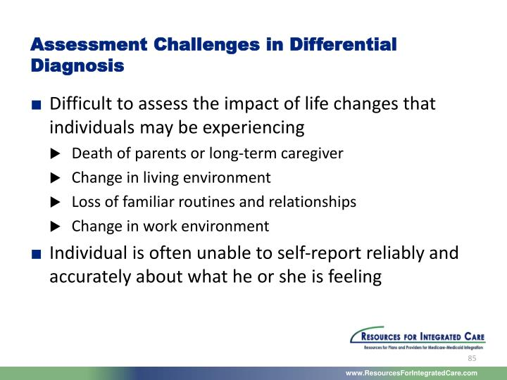 Assessment Challenges in Differential Diagnosis
