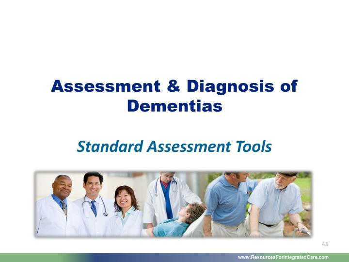 Assessment & Diagnosis of Dementias