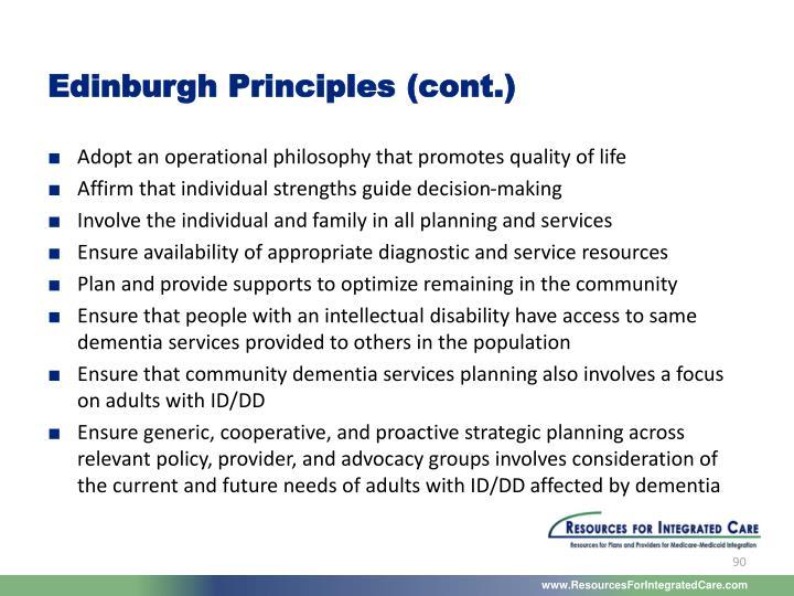 Edinburgh Principles (cont.)