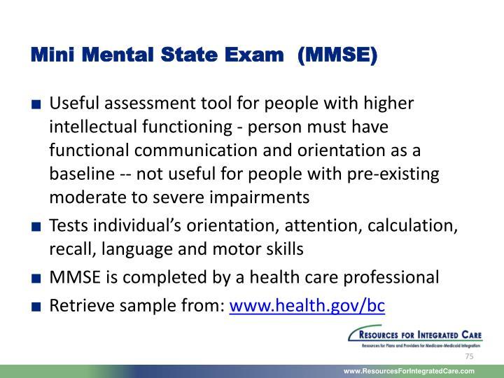 Mini Mental State Exam  (MMSE)