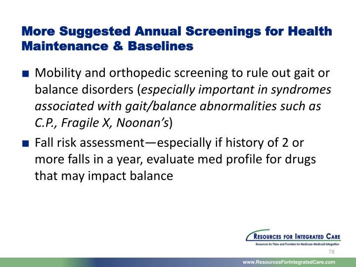 More Suggested Annual Screenings for Health Maintenance & Baselines
