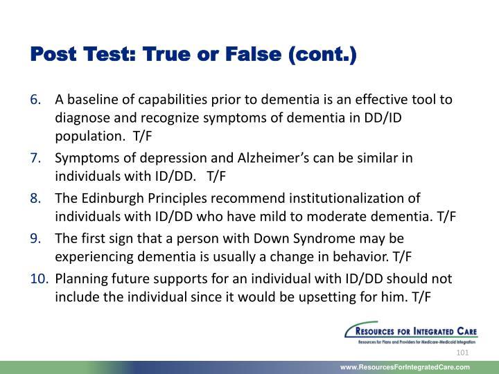 Post Test: True or False (cont.)