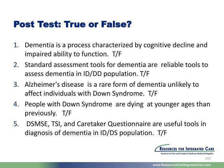 Post Test: True or False?