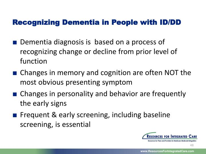 Recognizing Dementia in People with ID/DD