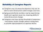 reliability of caregiver reports