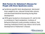 risk factors for alzheimer s disease for people with down syndrome cont