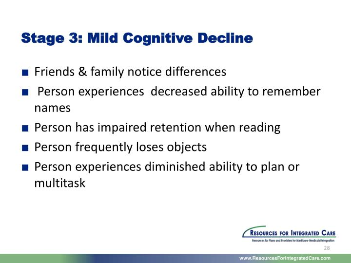 Stage 3: Mild Cognitive Decline