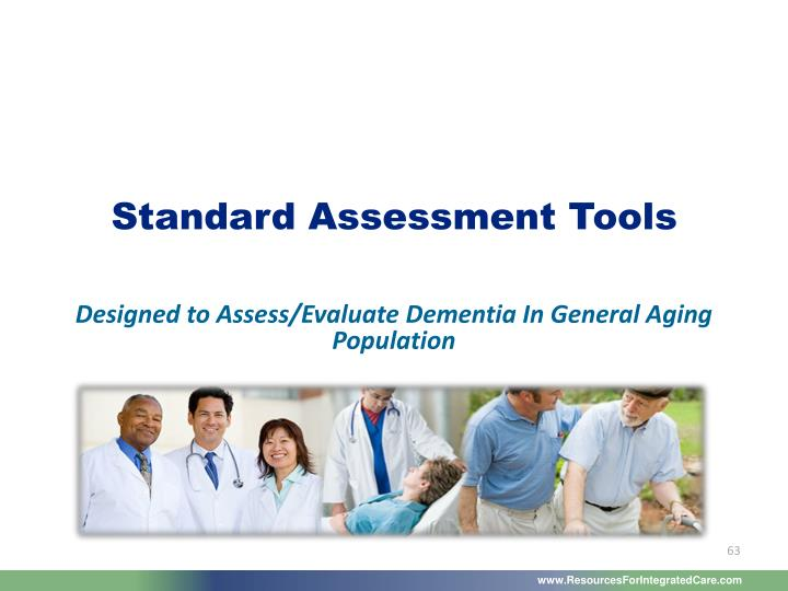 Standard Assessment Tools