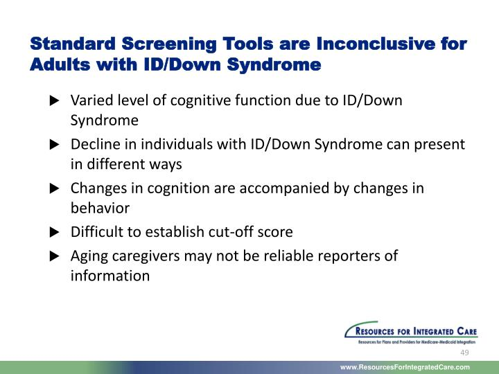 Standard Screening Tools are Inconclusive for Adults with ID/Down Syndrome