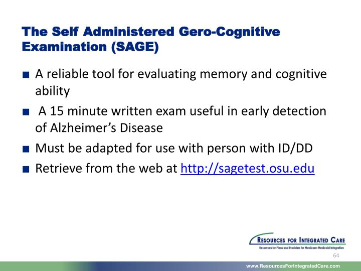 The Self Administered Gero-Cognitive Examination (SAGE)