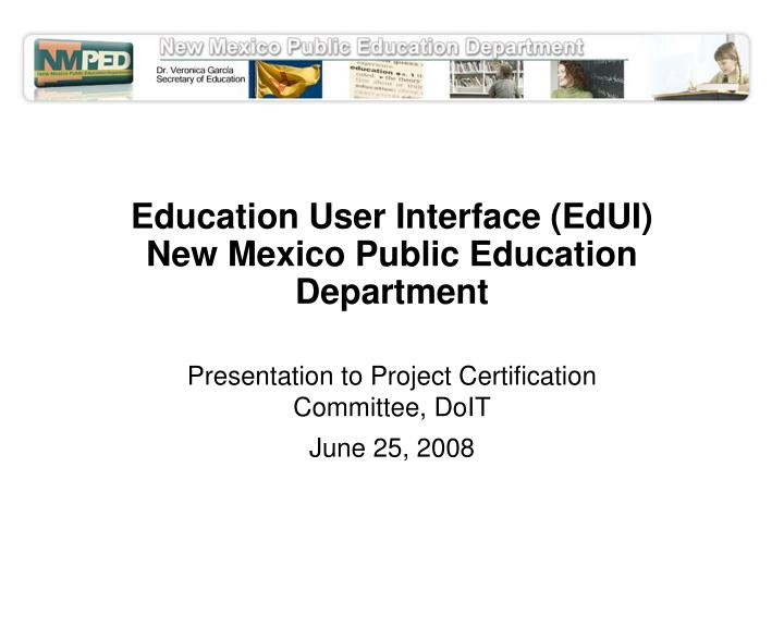 Education user interface edui new mexico public education department