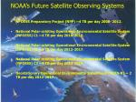 noaa s future satellite observing systems