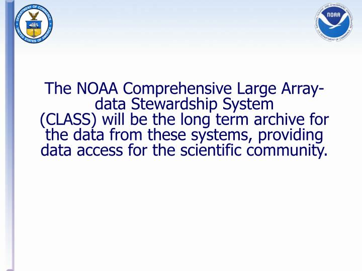 The NOAA Comprehensive Large Array-data Stewardship System