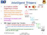 intelligent triggers