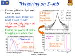 triggering on z bb