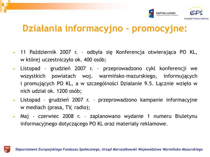 Działania informacyjno – promocyjne: