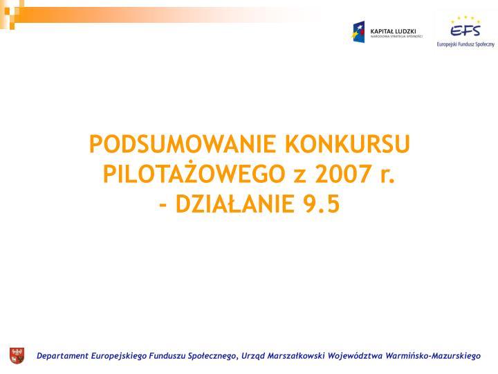 PODSUMOWANIE KONKURSU PILOTAŻOWEGO z 2007 r.