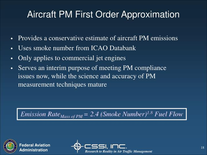Aircraft PM First Order Approximation