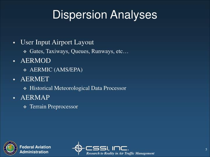 Dispersion Analyses
