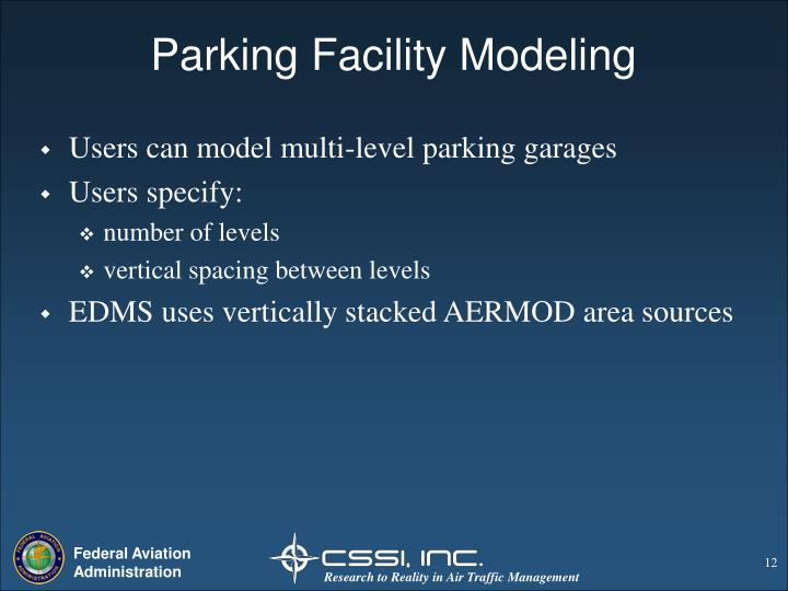 Parking Facility Modeling