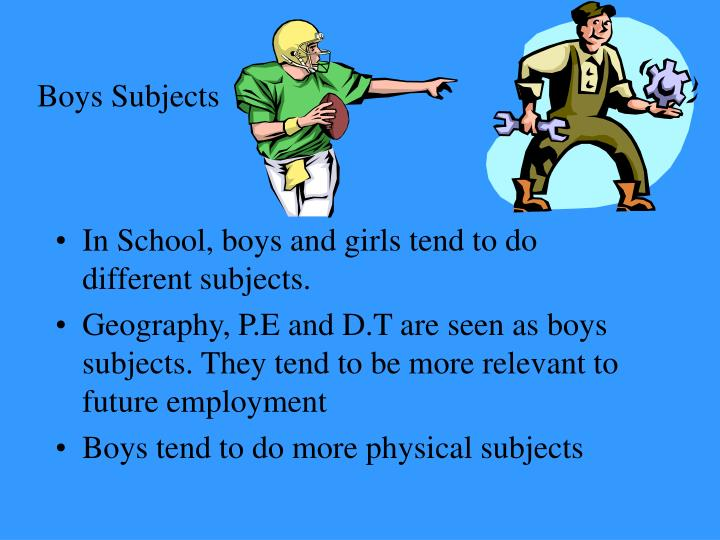 Boys Subjects