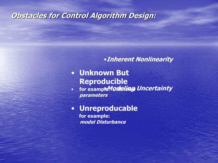 Obstacles for Control Algorithm Design: