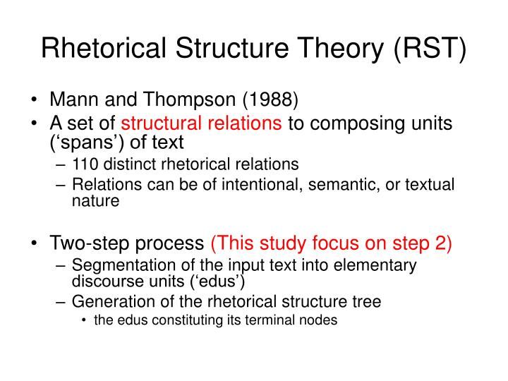 Rhetorical Structure Theory (RST)