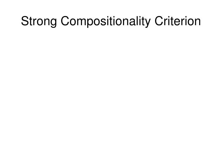 Strong Compositionality Criterion