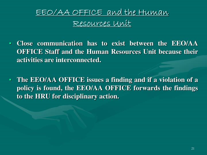 EEO/AA OFFICE  and the Human Resources Unit